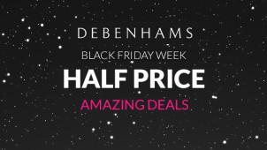 Black Friday Week - Half Price Amazing Deals at Debenhams