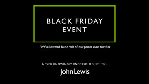 John Lewis have Lowered Hundreds of Prices Even Further in the Black Friday Event