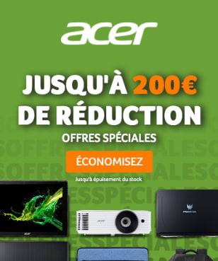 Acer - 200€ de réduction
