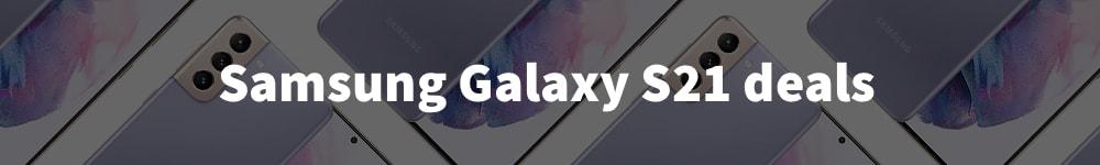 Samsung Galaxy S21 deals